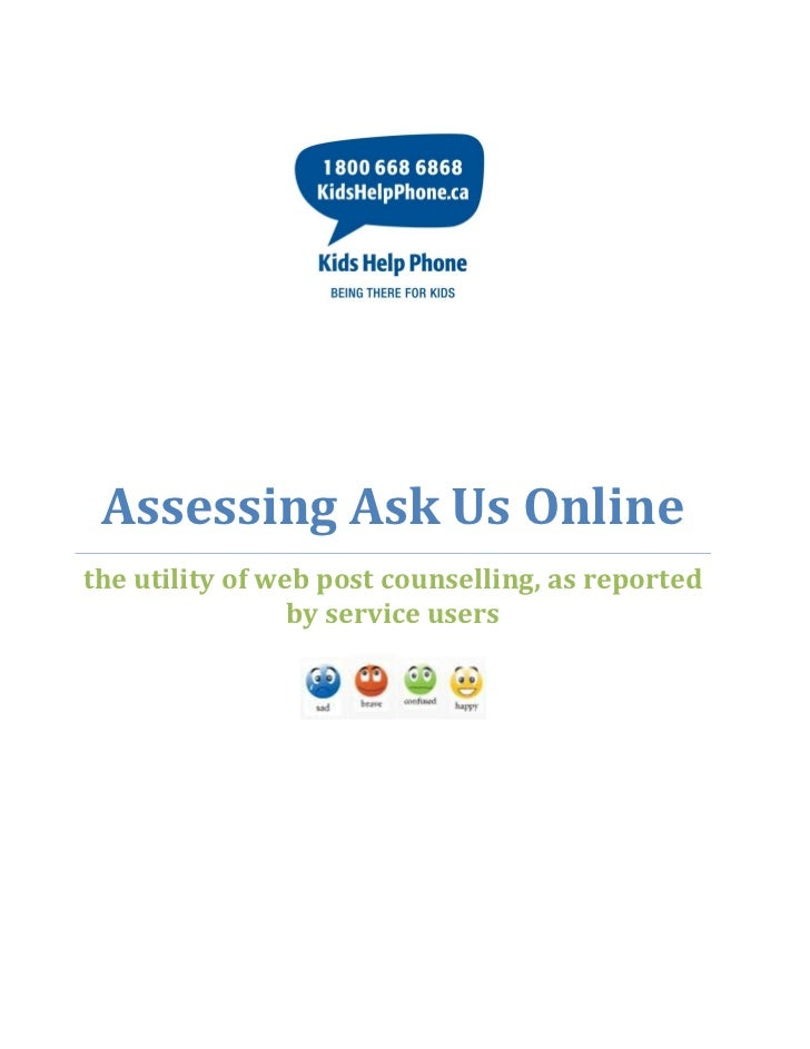 Assessing Ask Us Onlinethe utility of web post counselling, as reported                 by service users