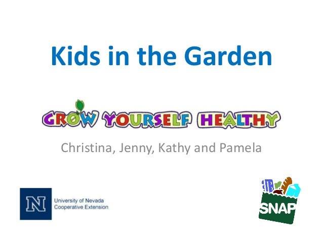 Grow Your Own, Nevada! Summer 2013: Kids in the Garden