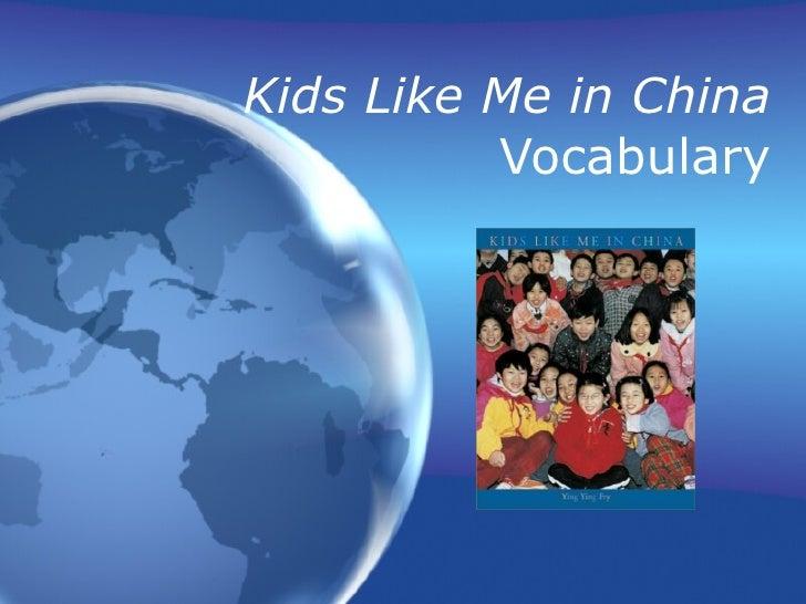 Kids Like Me In China Vocabulary