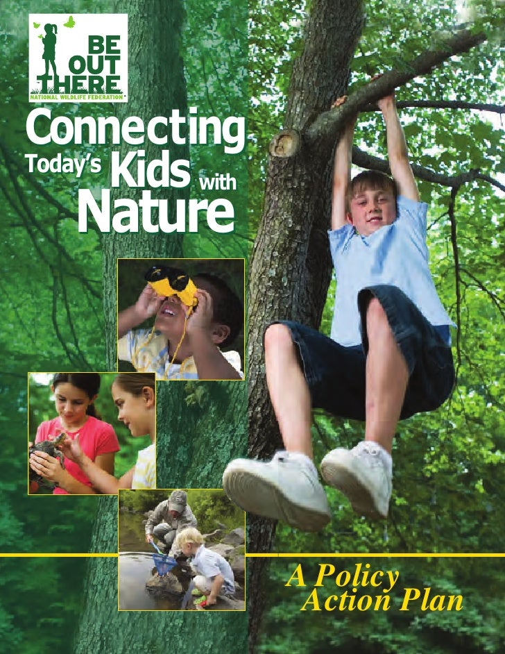 Connecting        Kids with   NatureToday's                    A Policy                     Action Plan