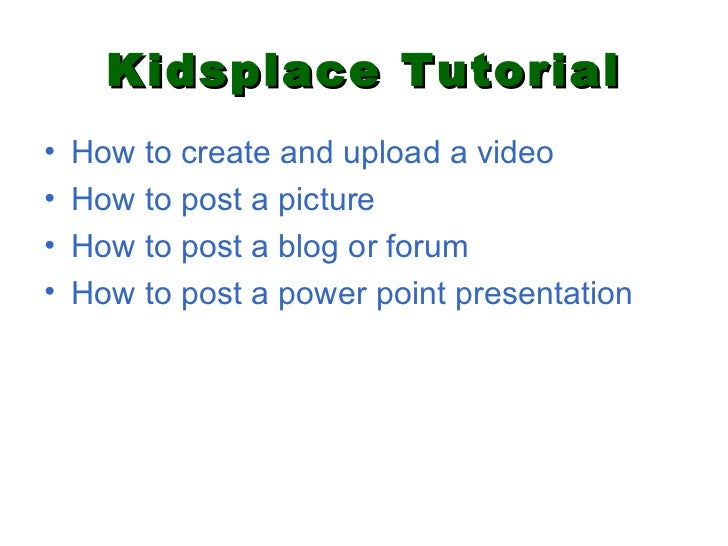 Kidsplace Tutorial