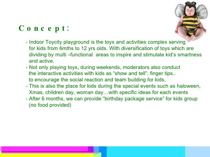 Concept: - Indoor Toycity playground is the toys and activities complex serving  for kids from 6mths to 12 yrs olds. With ...