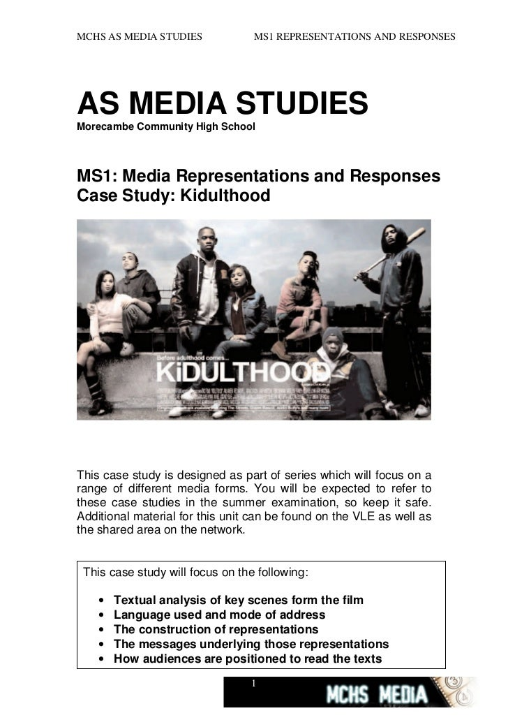 Kidulthood case study