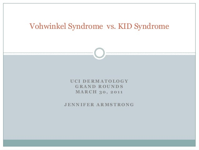Vohwinkel Syndrome vs. KID Syndrome