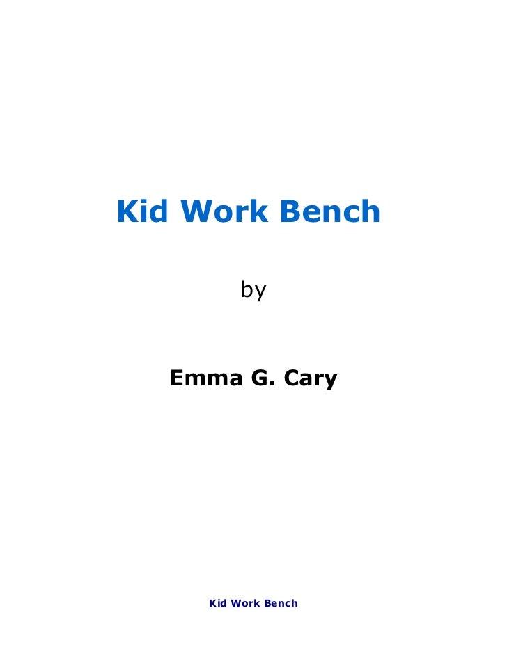 Kid Work  Bench