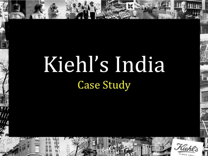 Kiehl's India Case Study