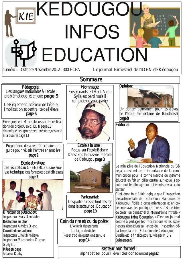 SSoommmmaaiirree Le journal Bimestriel de l'IDEN de Kédougounuméro 1 OctobreNovembre 2012  300 FCFA DDiirreecctteeuurr ...