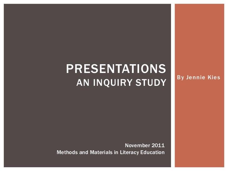 Kies inquiry study
