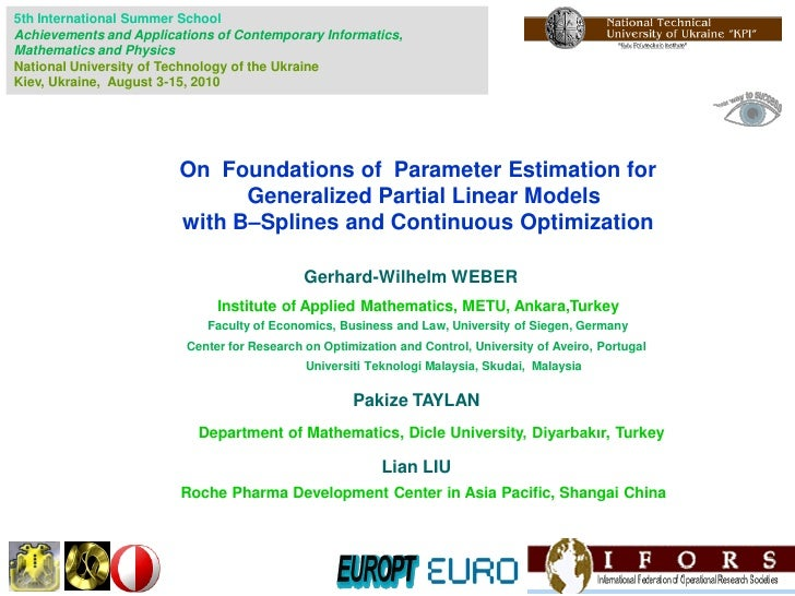 On Foundations of Parameter Estimation for Generalized Partial Linear Models with B–Splines and Continuous Optimization