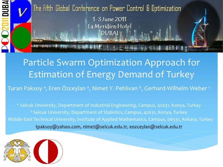 Particle Swarm Optimization Approach for Estimation of Energy Demand of Turkey