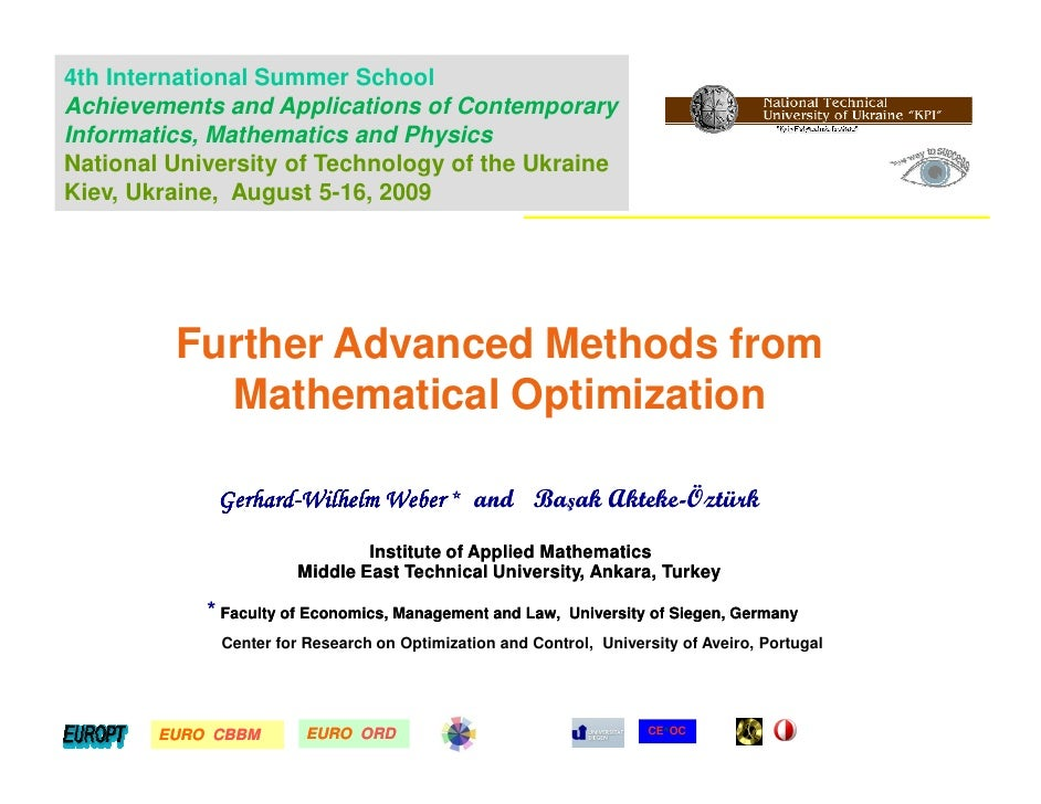 Further Advanced Methods from Mathematical Optimization