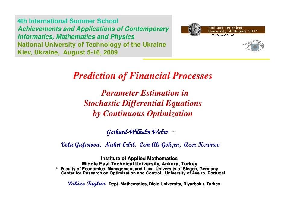 Prediction of Financial Processes