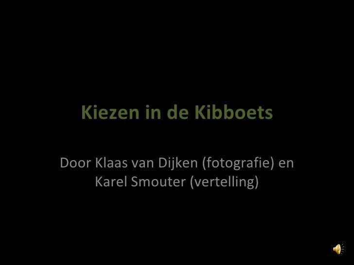 Kiezen In De Kibboets
