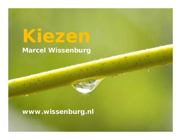 Page 1KiezenMarcel Wissenburgwww.wissenburg.nl
