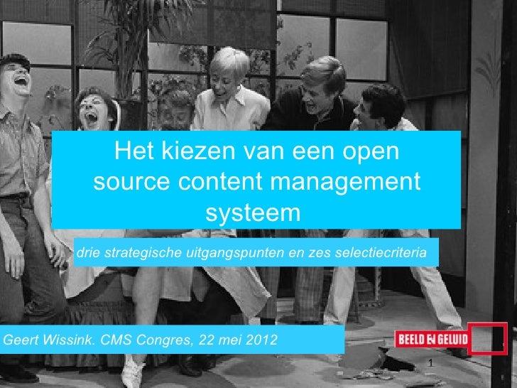 Het kiezen van een open            source content management                      systeem          drie strategische uitga...