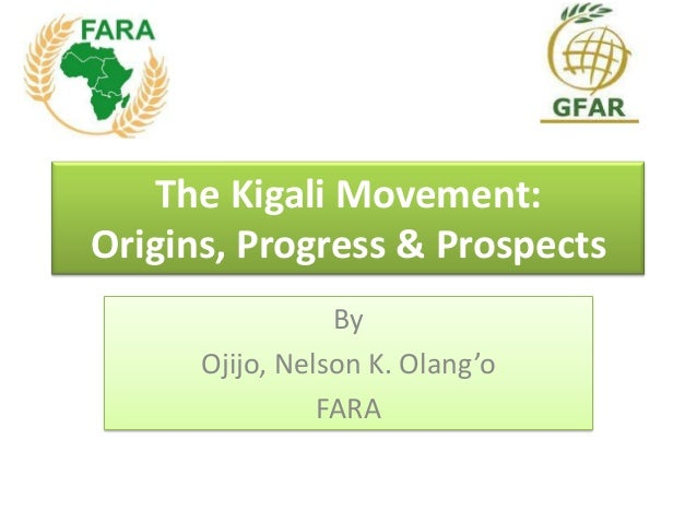 The Kigali Movement: Origins, Progress & Prospects