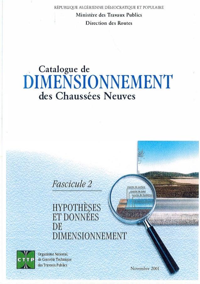 RÉPUBLIQUE ALGÉRIENNE DÉMOCRATIQUE ET POPULAIRE Ministère des Travaux Publics Direction des Routes ·� Catalogue de DIMENSI...