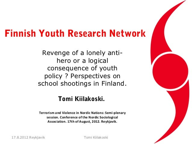 Finnish Youth Research Network                 Revenge of a lonely anti-                      hero or a logical           ...