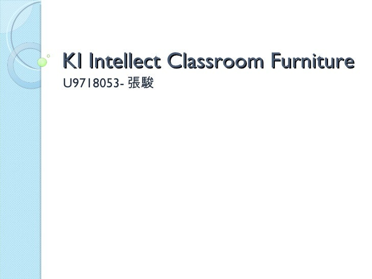 KI Intellect Classroom Furniture U9718053- 張駿