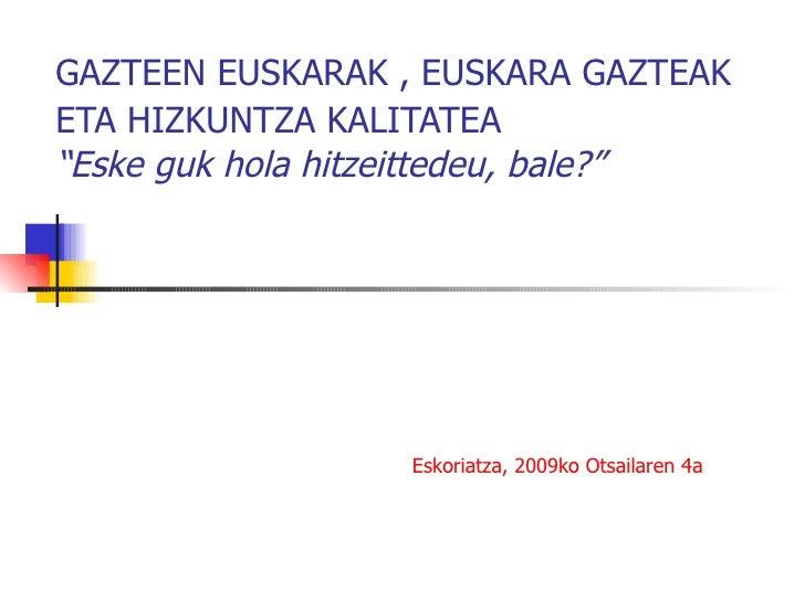 Kike Amonarrizen Aurkezpena 09 02 04