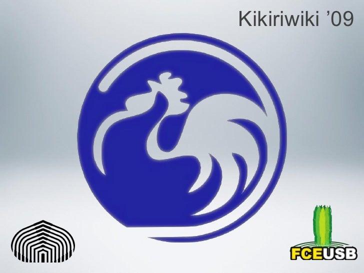 Kikiriwiki '09