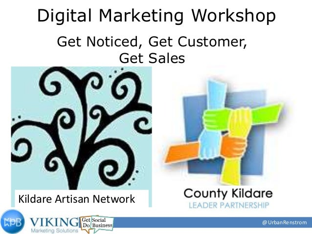 Kildare artisan network maximising your online potential may2013