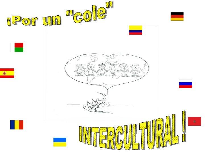 """¡Por un """"cole"""" INTERCULTURAL !"""