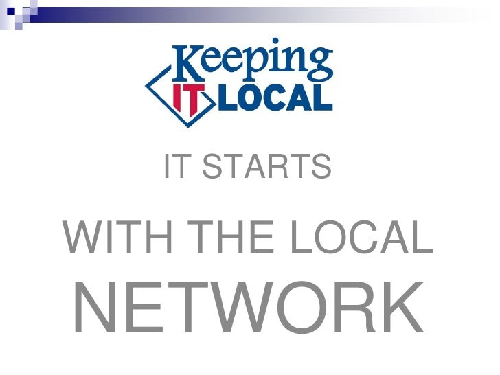 IT STARTSWITH THE LOCALNETWORK