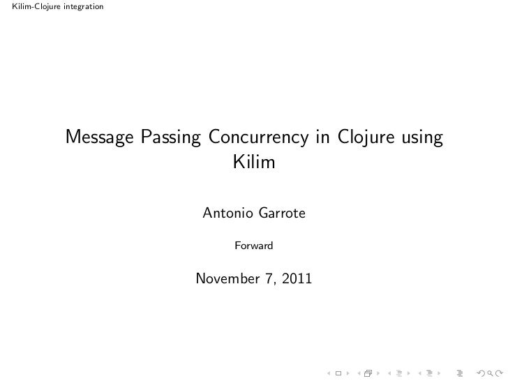 Message Passing Concurrency in Clojure using Kilim