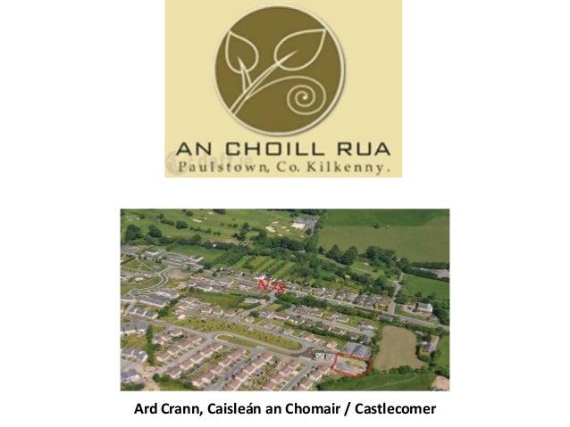 Ard Crann, Caisleán an Chomair / Castlecomer