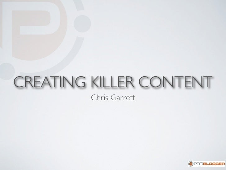 Creating Killer Content for Your Blog
