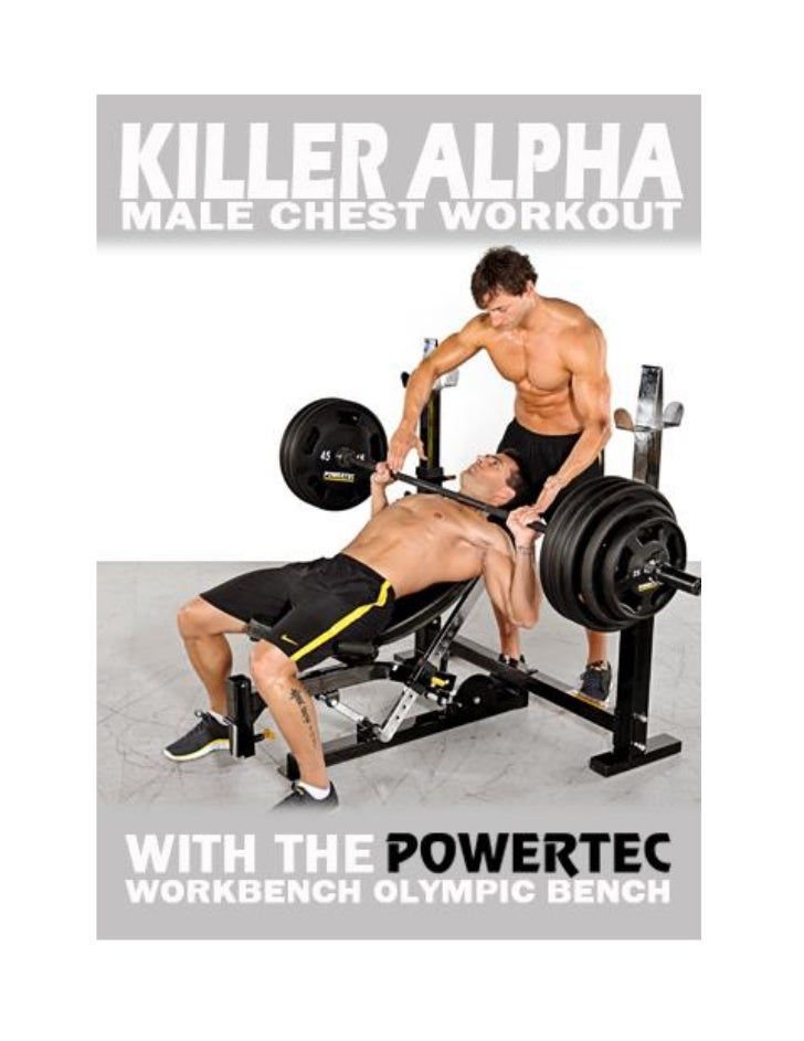 Killer Alpha Male Chest Workout With Powertec Workbench Olympic Bench