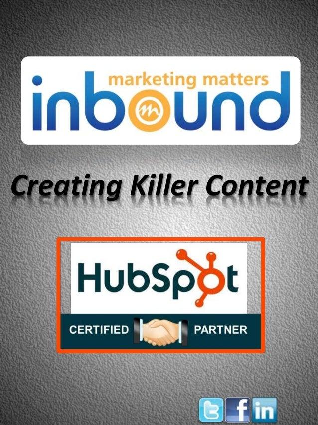 Creating Killer Content