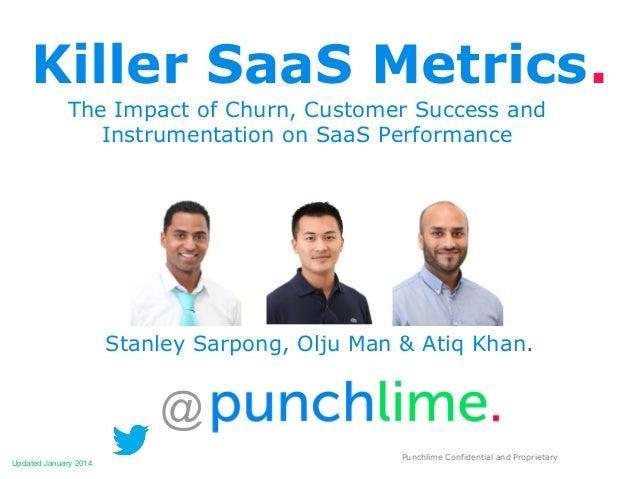 Killer SaaS Metrics. The Impact of Churn, Customer Success and Instrumentation on SaaS Performance  Stanley Sarpong, Olju ...