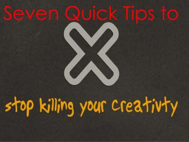 Killing creativity