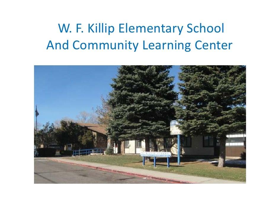 W. F. Killip Elementary SchoolAnd Community Learning Center