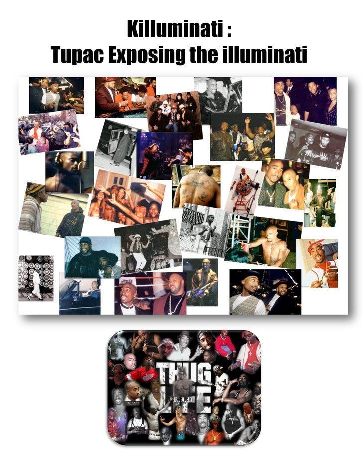 Killuminati :Tupac Exposing the illuminati