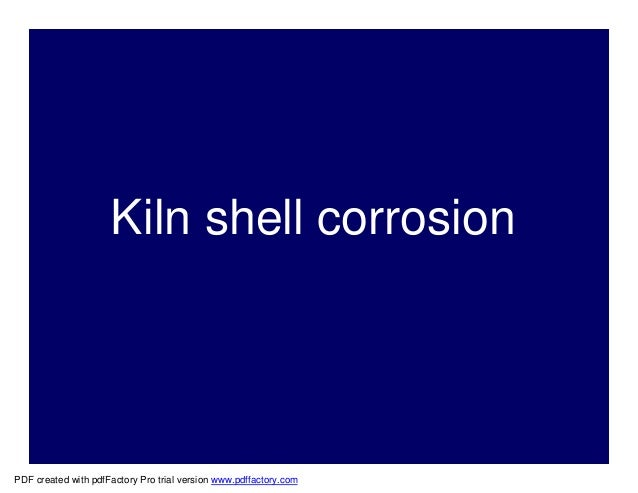 Kiln shell corrosionPDF created with pdfFactory Pro trial version www.pdffactory.com