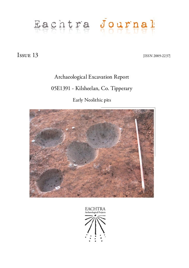 Eachtra JournalIssue 13                                         [ISSN 2009-2237]            Archaeological Excavation Repo...