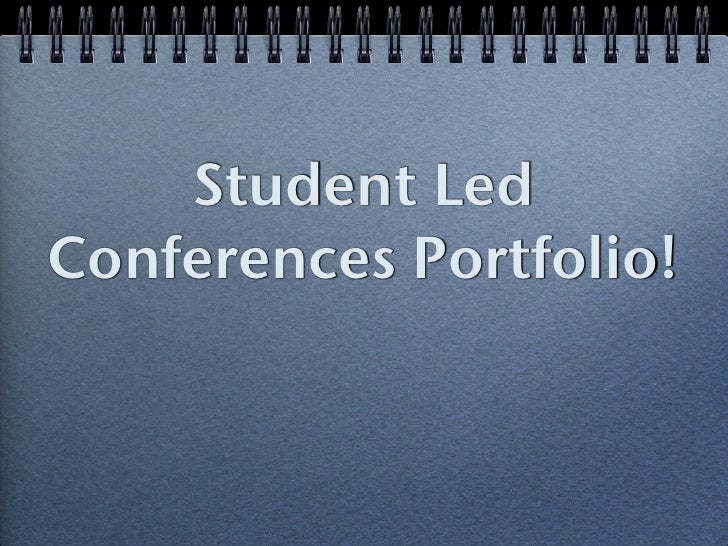 Student Led Conferences Portfolio!