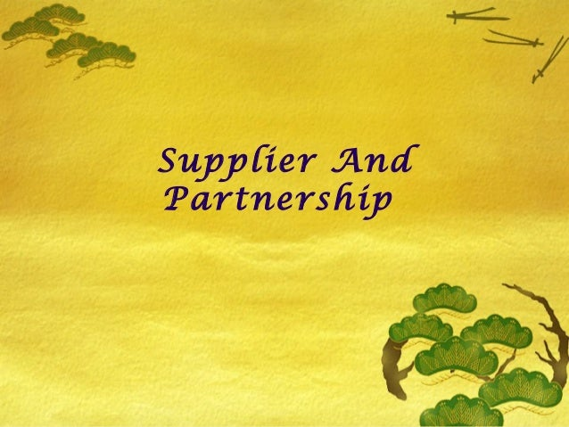 Supplier And Partnership