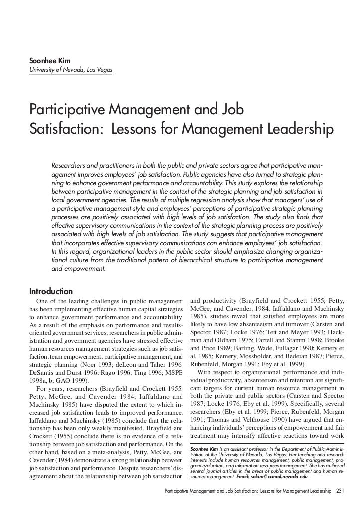 Soonhee KimUniversity of Nevada, Las VegasParticipative Management and JobSatisfaction: Lessons for Management Leadership ...