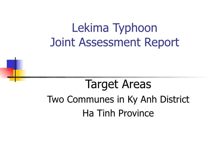 Lekima Typhoon Joint Assessment Report Target Areas Two Communes in Ky Anh District Ha Tinh Province