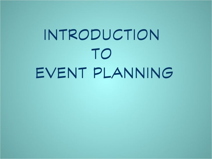 INTRODUCTION      TOEVENT PLANNING