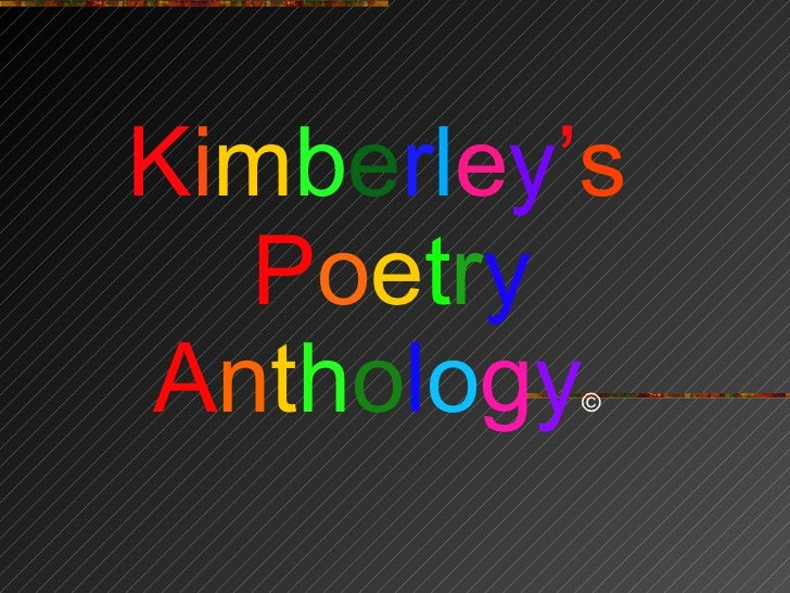 Kimberley\'s Poetry Anthology