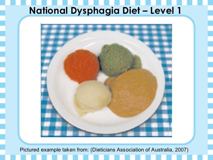 The National Dysphagia Diet: Guidelines for Purée