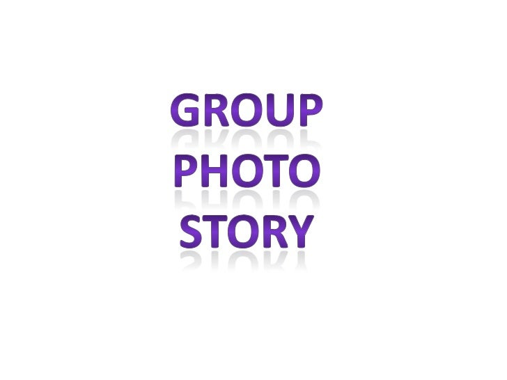 Group Photo story<br />