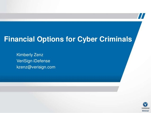 Kimberly Zenz - Financial Options for Cyber Criminals #uisgcon9