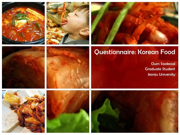 Questionnaire:  Korean Food Oum Saokosal Graduate Student Jeonju University