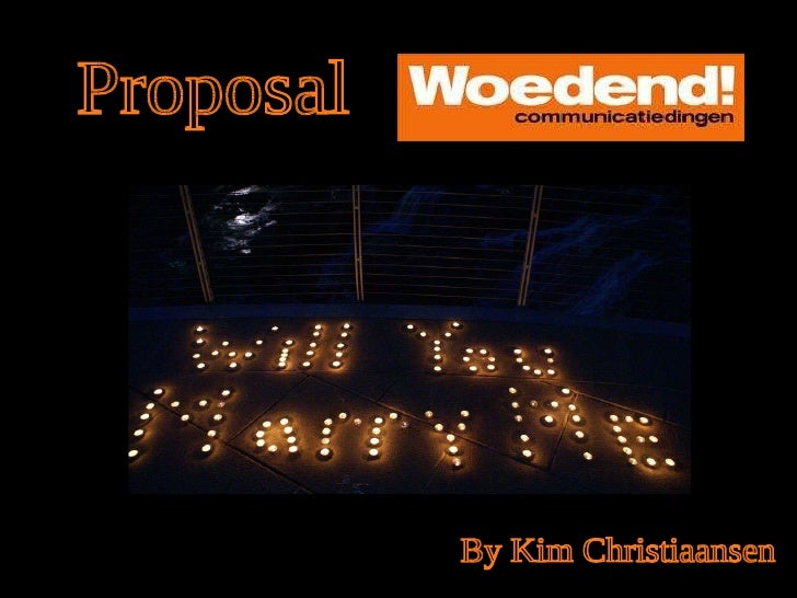 Proposal By Kim Christiaansen